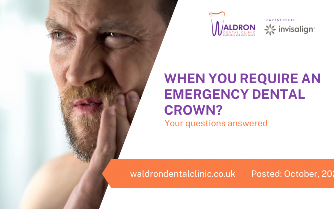 When Do You Require An Emergency Dental Crown?